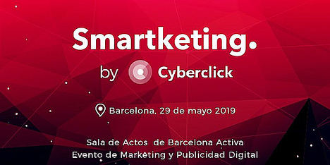 Smartketing, el nuevo evento de Cyberclick sobre marketing digital