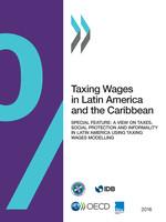 En América Latina y el Caribe los bajos impuestos sobre la renta personal conducen a menor tasa de tributación sobre salarios en comparación con la OCDE