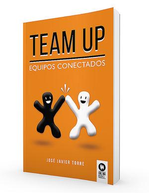 Se presenta Team Up, un libro para mejorar el liderazgo en el trabajo en equipo