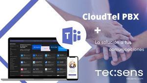 La herramienta de comunicaciones más potente para el teletrabajo: Microsoft Teams y Centralita Virtual (CloudTel PBX)