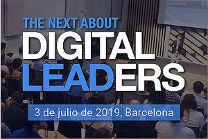 The Next About Digital Leaders, el evento que reúne a los líderes del futuro en Barcelona