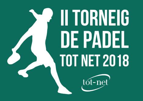 Tot Net reafirma su apuesta por el deporte con la organización de la segunda edición del Torneo de Pádel