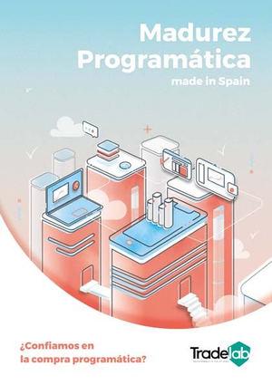 Tradelab presenta un estudio sobre la madurez del mercado programático