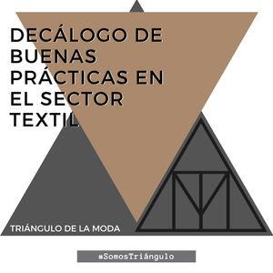 El Triángulo de la Moda presenta su Decálogo de Buenas Prácticas para apoyar el consumo responsable en el sector textil