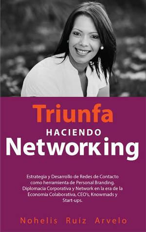 Triunfa haciendo networking