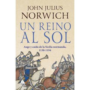Un reino al sol, de John Julius Norwich