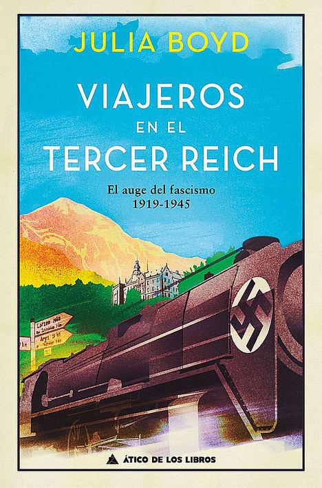 Viajeros en el Tercer Reich, de Julia Boyd