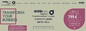 "Wobi presenta por primera vez en Madrid ""Wobi on Digital TRANSFORMATION"""
