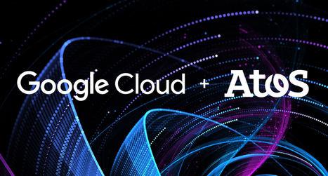 Atos y Google Cloud firman una alianza global para ofrecer soluciones de cloud híbrida seguras, machine learning y colaboración para empresas
