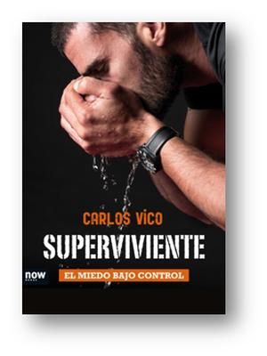 'SUPERVIVIENTE' El miedo bajo control de Carlos Vico