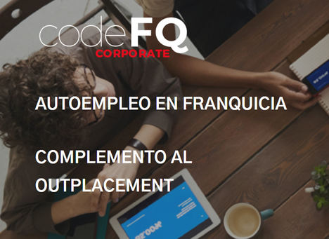 mundoFranquicia y Aetās Merchant Banking lanzan codeFQ, el primer programa de outplacement en franquicia
