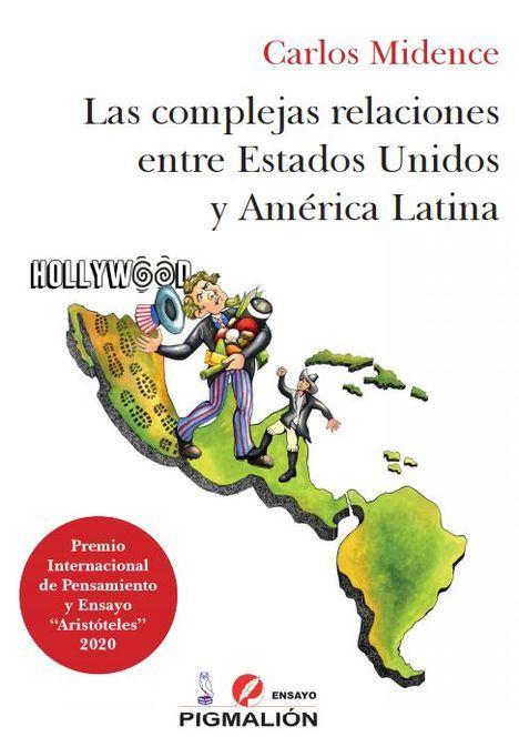 Las complejas relaciones entre Estados Unidos y América Latina (un libro imprescindible)