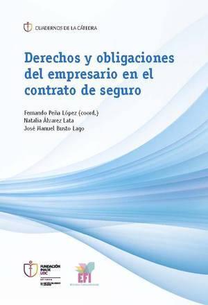 Derechos y obligaciones del empresario en el contrato de seguro.