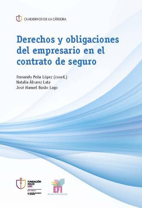 """""""Derechos y obligaciones del empresario en el contrato de seguro"""""""