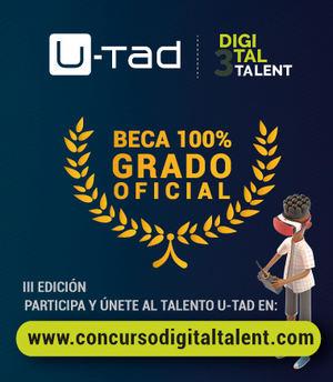 El Centro Universitario U-tad lanza el concurso 'Digital Talent' con el que premiará con una beca a los tres mejores talentos digitales de bachillerato para estudiar un Grado