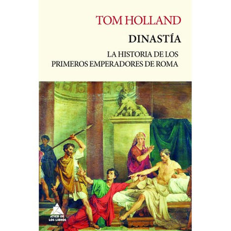 Dinastía, de Tom Holland
