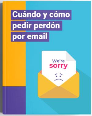 Cuándo y cómo pedir perdón por email