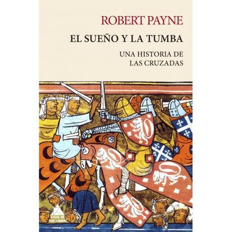 El sueño y la tumba, de Robert Payne