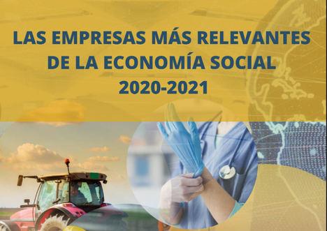 """""""Las empresas más relevantes de la Economía Social"""" 2020-2021 refleja la fortaleza e impacto de este modelo empresarial en España"""