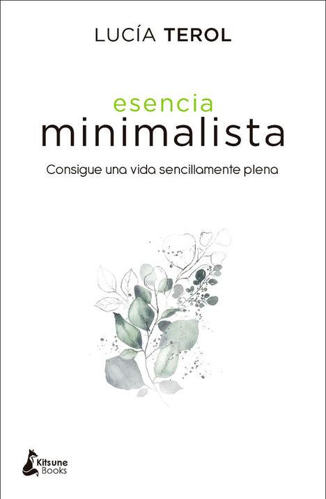 Esencia minimalista, de Lucía Terol