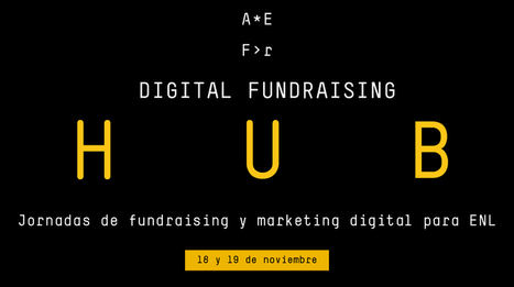 Digital Fundraising Hub analizará las tendencias en marketing y captación de fondos digital para el Tercer Sector