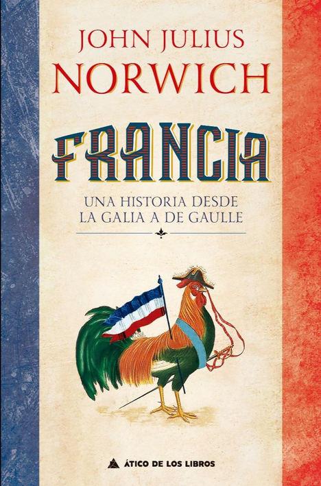 Francia de John Julius Norwich