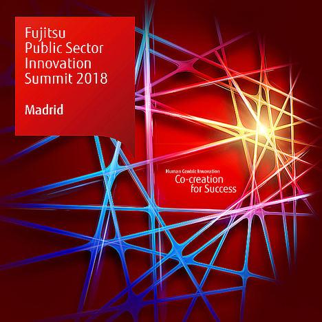 'Fujitsu Public Sector Innovation Summit 2018' el gran evento para el sector público donde la multinacional japonesa presenta su propuesta de Innovación en la transformación digital