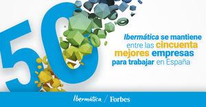 Ibermática se consolida entre las cincuenta mejores empresas para trabajar en España