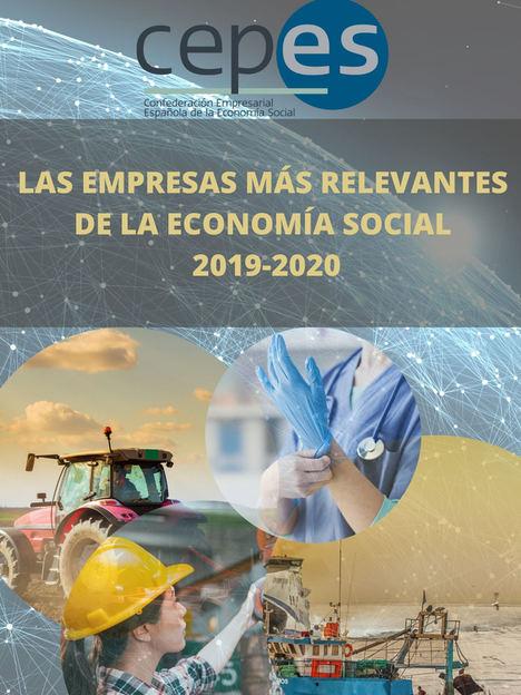 """El informe de CEPES """"Las empresas más relevantes de la Economía Social 2019-2020"""" muestra la fortaleza y el liderazgo de este modelo empresarial"""