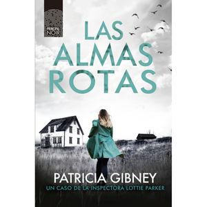 Las almas rotas, de Patricia Gibney