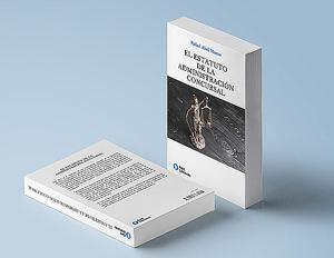 Kant Ediciones presenta el primer monográfico completo sobre la figura del Administrador Concursal