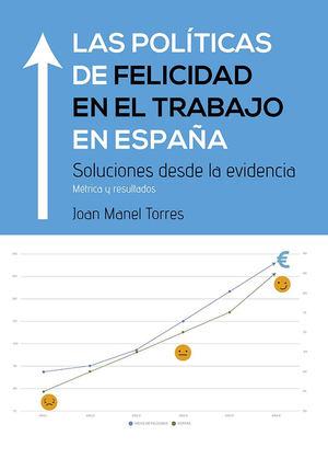 Presentación investigación y libro: Las políticas de felicidad en el trabajo en España