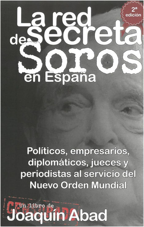La red secreta de Soros en España, de Joaquín Abad
