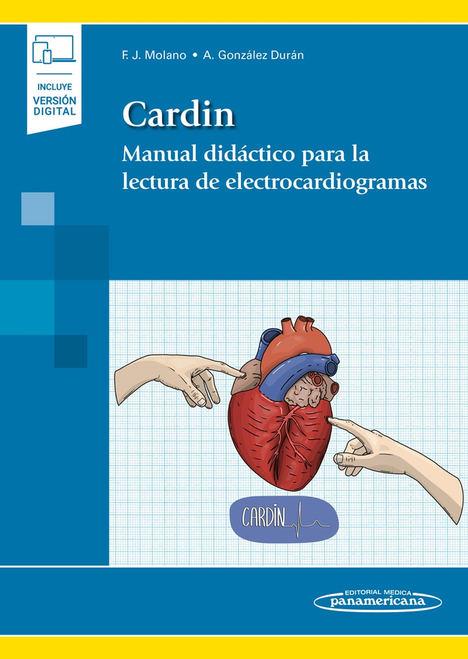 CARDIN, el primer manual para la interpretación de electrocardiogramas elaborado por un alumno y un profesor del Grado de Medicina