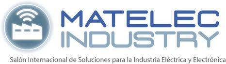MATELEC INDUSTRY 2018, el mayor evento de soluciones para la industria 4.0