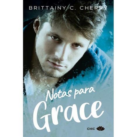 Notas para Grace, de Brittainy C. Cherry