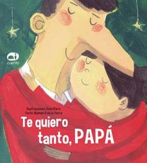 Papá, el protagonista del cuento en el Día del Padre