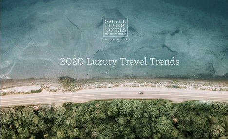 Small Luxury Hotels of the Worls presenta su estudio sobre tendencias de viajes de lujo para 2020