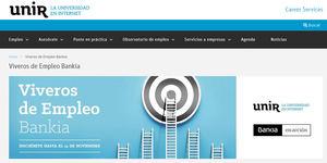 Bankia y UNIR lanzan la segunda convocatoria de 'Viveros de Empleo', un proyecto digital para formar y ayudar a recolocar a personas en paro