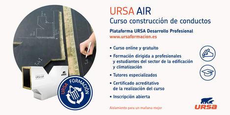 URSA inaugura su nueva Plataforma Profesional de formación con el lanzamiento de un curso online de construcción de conductos