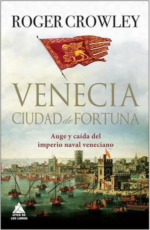 Venecia, Ciudad de Fortuna